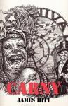 Carny: A Novel in Stories - James Hitt