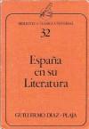 España en su literatura - Guillermo Díaz-Plaja