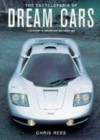 The Encyclopedia of Dream Cars - Chris Rees