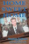 Home Sweet Home - Stephen Moore