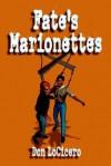 Fate's Marionettes - Don Locicero