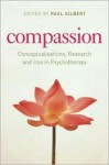 Compassion: Conceptualisations, Research and Use in Psychotherapy - Paul Gilbert