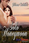 Solo Honeymoon - Jillian Chantal
