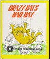 Crazy Cat's Bad Day - Bob Reese, Ron Reese, Alton Jordan