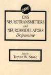 Cns Neurotransmitters And Neuromodulators: Dopamine - Trevor W. Stone