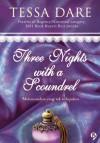 Three Nights with a Scoundrel - Tiga Malam yang Mengejutkan - Tessa Dare