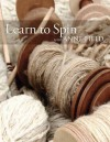 Learn to Spin with Anne Field: Spinning Basics - Anne Field