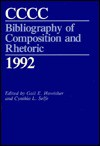 CCCC Bibliography of Composition and Rhetoric 1992 - Gail E. Hawisher, Cynthia L. Selfe