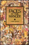 Faces at the Manger: An Advent-Christmas Sampler of Poems, Prayers, and Meditations - J. Barrie Shepherd