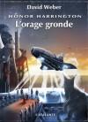 L'orage gronde (Honor Harrington, T13) - David Weber, Florence Bury