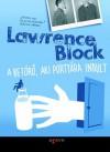 A betörő, aki portyára indult (Bernie Rhodenbarr, #10) - Lawrence Block, Varga Bálint