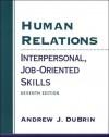 Human Relations: Interpersonal, Job-Oriented Skills - Andrew J. DuBrin