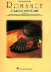Romance: Boleros Favoritos - Hal Leonard Publishing Company