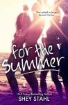 For the Summer - Shey Stahl