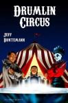 Drumlin Circus - On Gossamer Wings - James R. Strickland, Jeff Duntemann