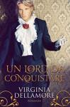 Un lord da conquistare - Virginia Dellamore
