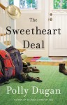 The Sweetheart Deal - Polly Dugan
