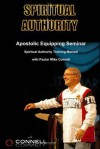 Spiritual Authority: Training Manual - Mike Connell