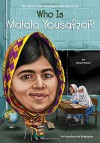 Who Is Malala Yousafzai? (Who Was...?) - Dinah Brown, Andrew Thomson