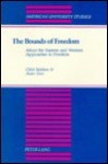 The Bounds of Freedom: About the Eastern and Western Approaches to Freedom - Oded Balaban, Anan Erev