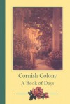Cornish Colony: A Book of Days - Alma Gilbert-Smith, Judith B. Tankard