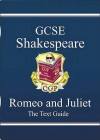 Romeo and Juliet: Shakespeare: GCSE: The Text Guide - Richard Parsons