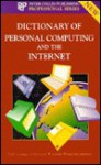 Dictionary of Personal Computing and the Internet - S. Collin