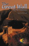 The Great Wall of China - Kerri O'Donnell