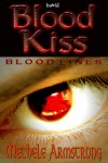 Blood Kiss - Mechele Armstrong