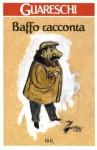 Baffo racconta - Giovannino Guareschi