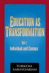 Education as Transformation - Torkom Saraydarian