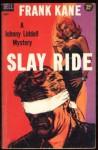 Slay Ride - Frank Kane
