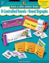 R Controlled Vowels & Vowel Digraphs, Build A Skill Instant Books - Kim Cernek