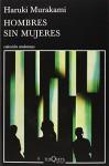 Hombres Sin Mujeres (Andanzas) - Haruki Murakami, Gabriel Álvarez Martínez