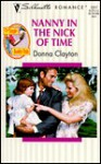 Nanny In The Nick Of Time (The Single Daddy Club) (Silhouette Romance, #1217) - Donna Clayton