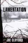 Lamentation - Joe Clifford