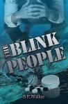 The Blink People - Bruce Walker, Jackie Logue