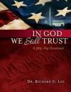 In God We Still Trust: A 365-Day Devotional - Richard Lee