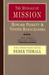 The Message of Mission: The Glory of Christ in All Time and Space (Bible Speaks Today) - Howard Peskett