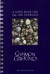 Common Ground: A Song Book For All The Churches - Church of Scotland