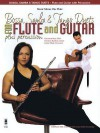 Bossa, Samba and Tango Duets for Flute & Guitar Plus Percussion [With CD] - Katarzyna Bury, Christian Reichert, Hal Leonard Publishing Corporation