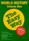 World History the Easy Way Volume One - Charles A. Frazee
