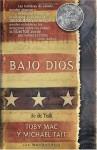 Bajo Dios (Spanish Edition) - Toby Mac
