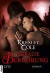Eiskalte Berührung (Immortals After Dark 7) (German Edition) - Kresley Cole, Bettina Oder
