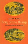 Stig of the Dump - Clive King, Edward Ardizzone