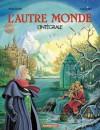 L'autre monde (intégrale) - Rodolphe, Florence Magnin