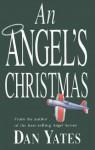 An Angel's Christmas - Dan Yates