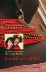 Zurück aus Afrika (German Edition) - Corinne Hofmann