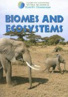 Biomes and Ecosystems (Gareth Stevens Vital Science: Earth Science) - Barbara J. Davis, Suzy Gazlay