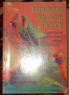 Introducing Narrative Therapy: A Collection Of Practice Based Writings - Cheryl White, David Denborough